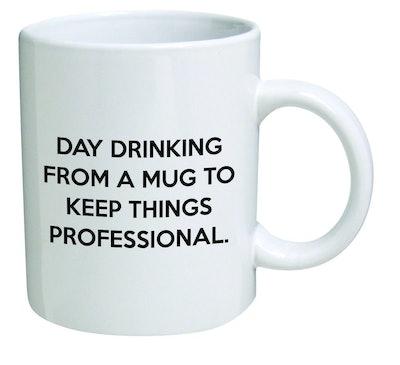 Funny Mug 11OZ - Day drinking from a mug to keep things professional