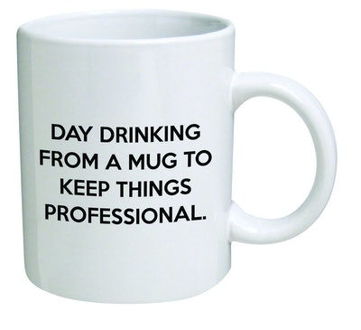 Funny Mug 11OZ - Day drinking from a mug to keep things professional