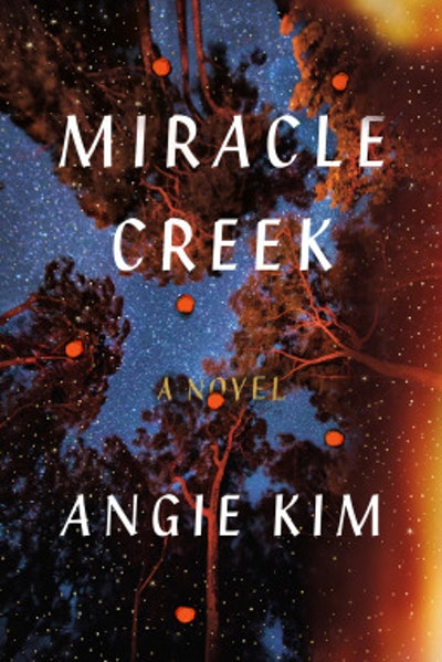 'Miracle Creek' by Angie Kim
