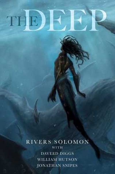 'The Deep' by Rivers Solomon