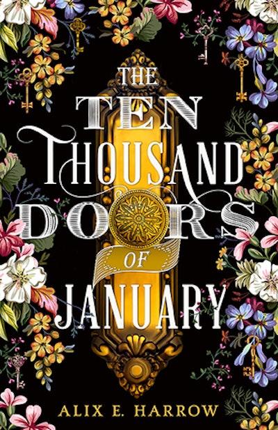 'The Ten Thousand Doors Of January' by Alix E. Harrow
