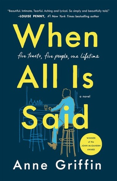 'When All Is Said' by Anne Griffin