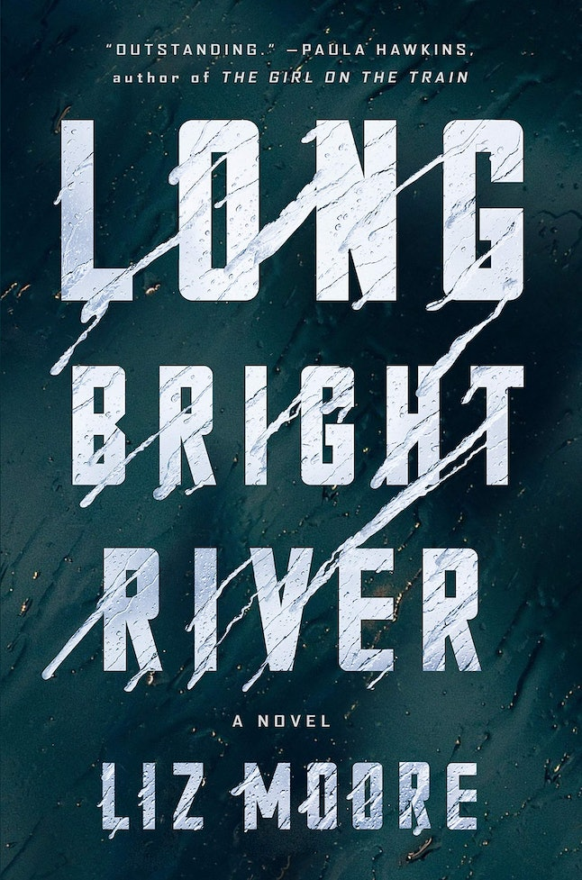 Long Bright River by Liz Moore is a best book of 2020.