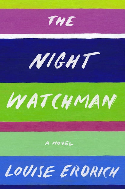 The Night Watchman by Louise Erdrich is a best book of 2020.