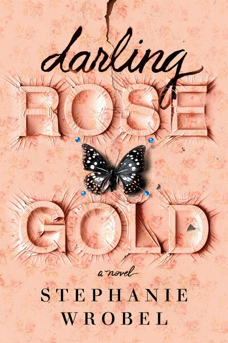 Darling Rose Gold by Stephanie Wrobel is a best book of 2020.