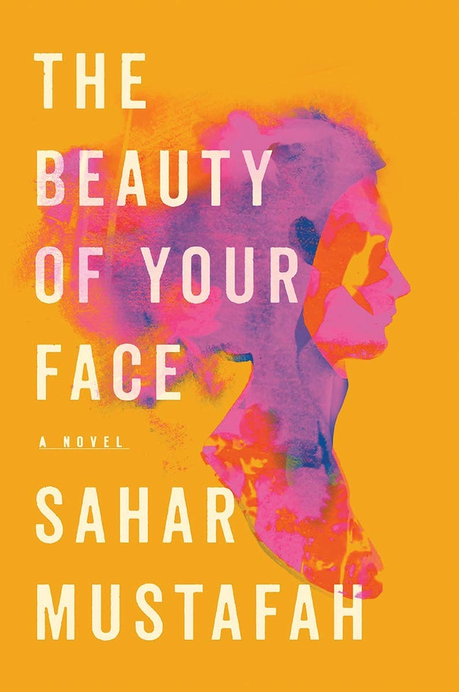 The Beauty of Your Face by Sahar Mustafah is a best book of 2020.