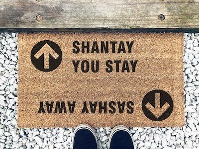 Sashay Away Shantay You Stay Doormat