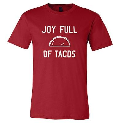 'Joy Full Of Tacos' Shirt