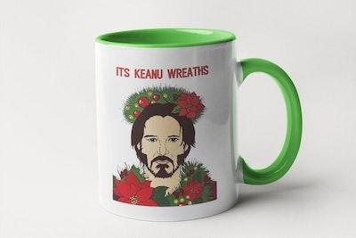 It's Keanu Wreaths Holiday Mug