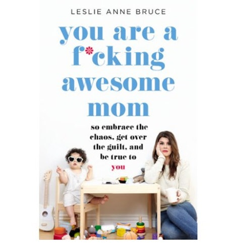 You Are A F*cking Awesome Mom Book