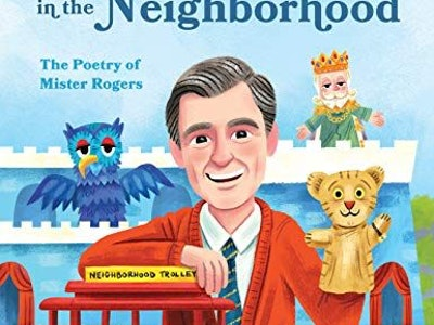 """The cover of """"A Beautiful Day In The Neighborhood: The Poetry Of Mr. Rogers"""""""