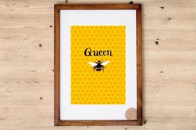 Queen Bee Print