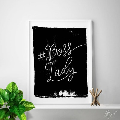 Boss Lady Print