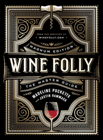 Wine Folly: Magnum Edition By Madeline Puckett And Justin Hammack