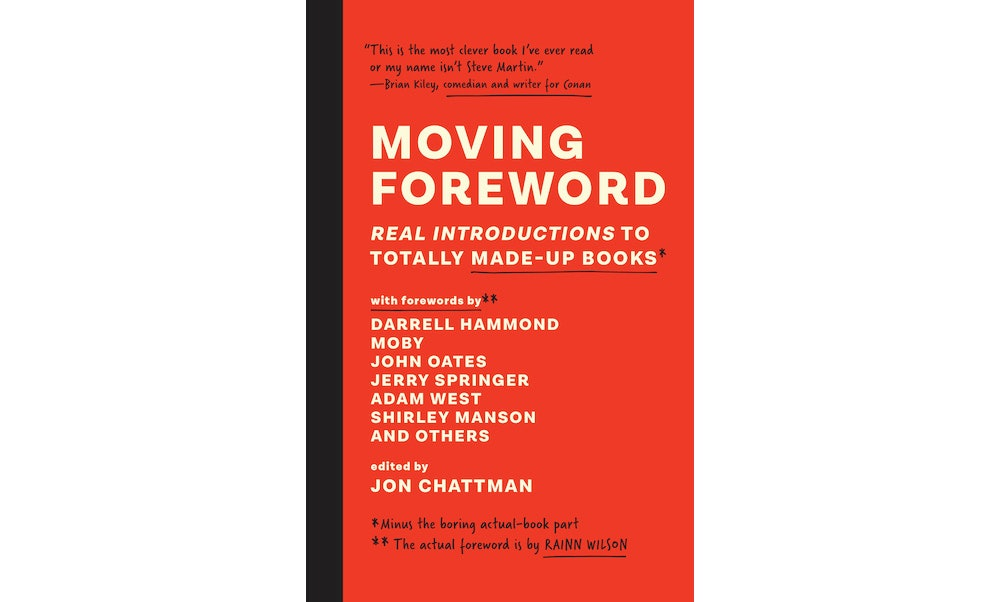 Book Excerpt: 'Moving Foreword: Real Introductions to Totally Made Up Books'