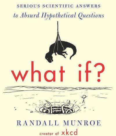 Randall Munroe What If?