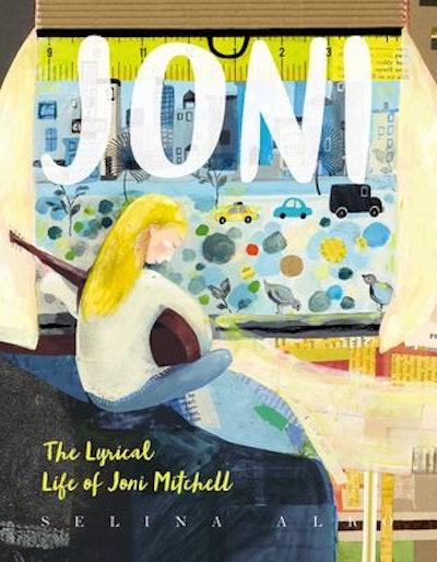 Joni: The Lyrical Life of Joni Mitchell
