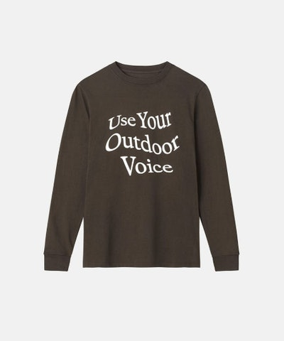Use Your Outdoor Voice Longsleeve T-Shirt