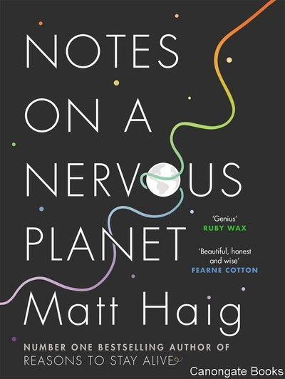'Notes on a Nervous Planet' by Matt Haig