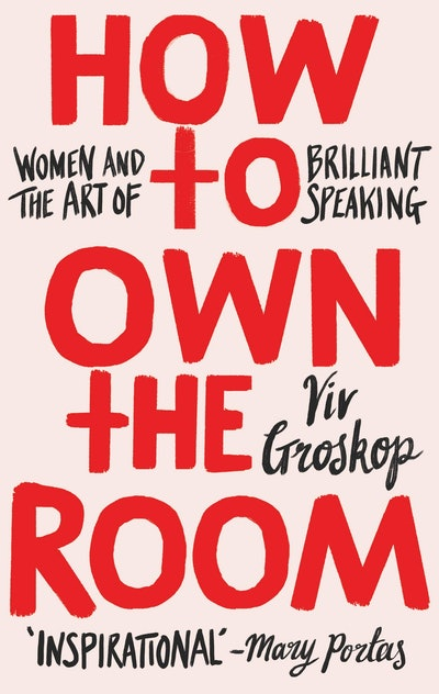 'How to Own the Room' by Viv Groskop