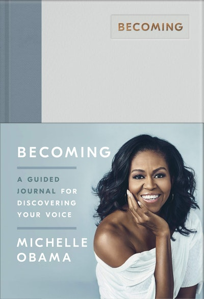 'Becoming: A Guided Journal for Discovering Your Voice' by Michelle Obama