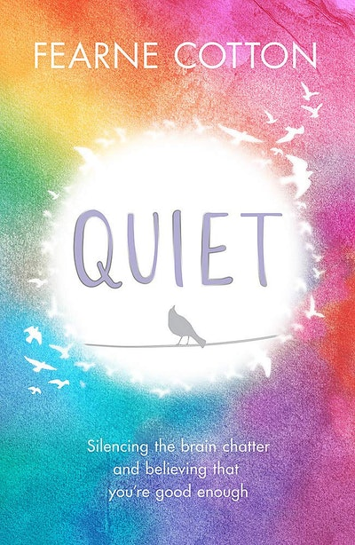 'Quiet' by Fearne Cotton