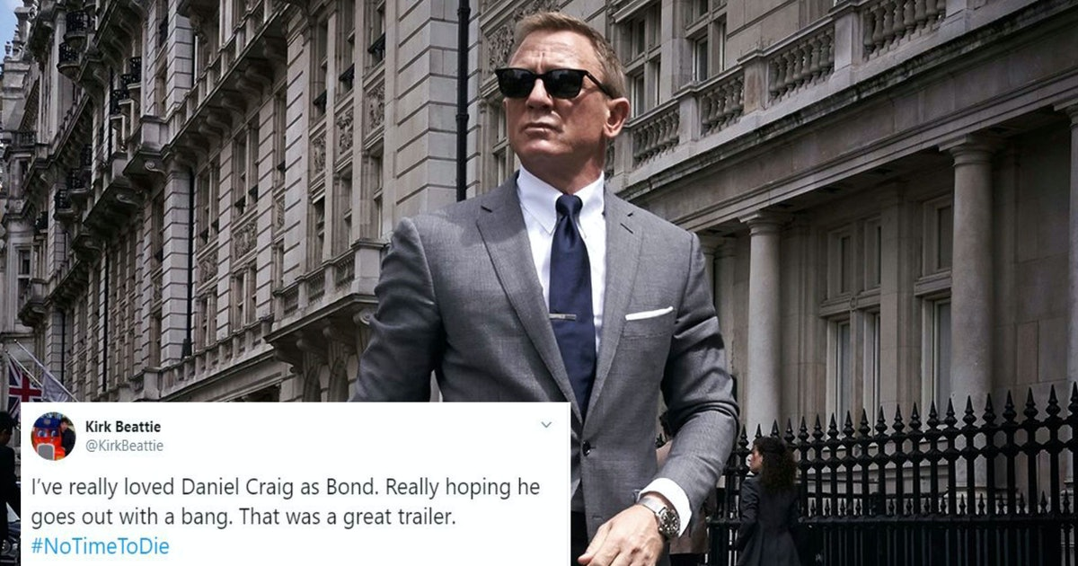 20 Tweets About The 'No Time To Die' Trailer That Will Make James Bond Fans Lose It