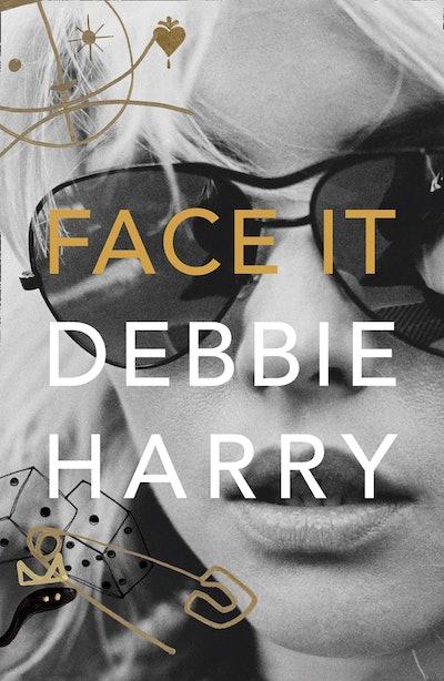 'Face It' by Debbie Harry