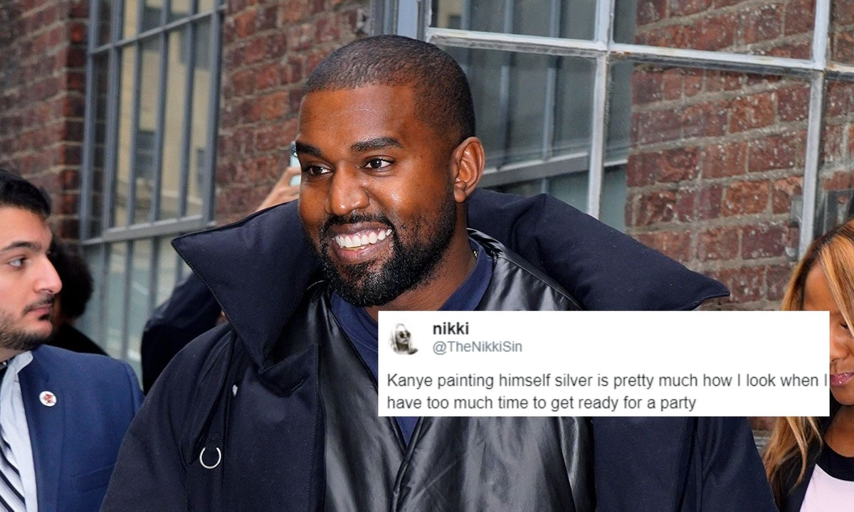 The tweets about Kanye painting himself silver are hilarious.