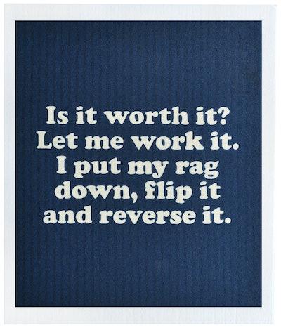 I Put My Rag Down, Flip It and Reverse It Dishcloth Pad