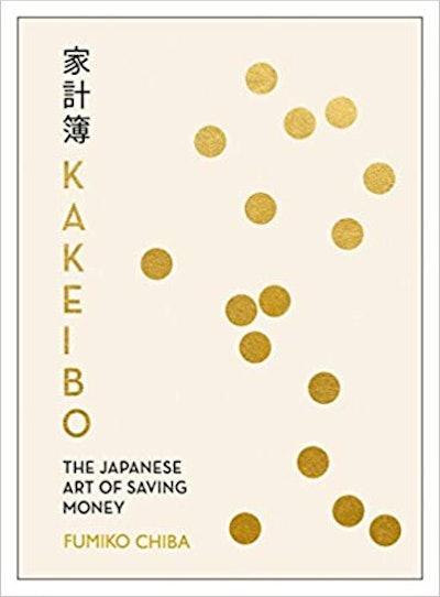 Kakeibo: The Japanese Art of Saving Money