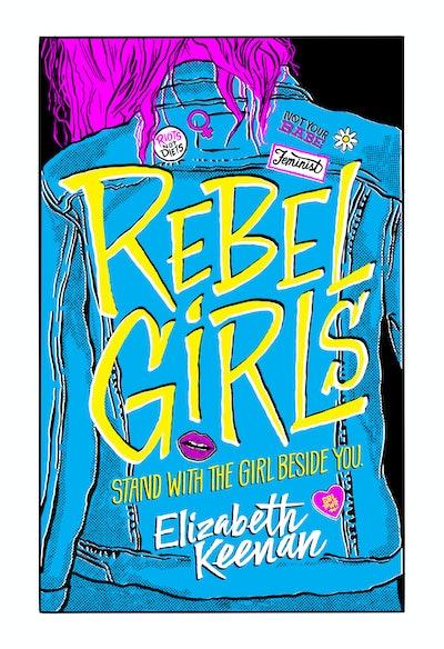 'Rebel Girls' by Elizabeth Keenan