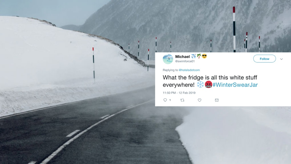 The Hotels Com Winter Swear Jar On Twitter Could Reward You For Cussing Out The Cold