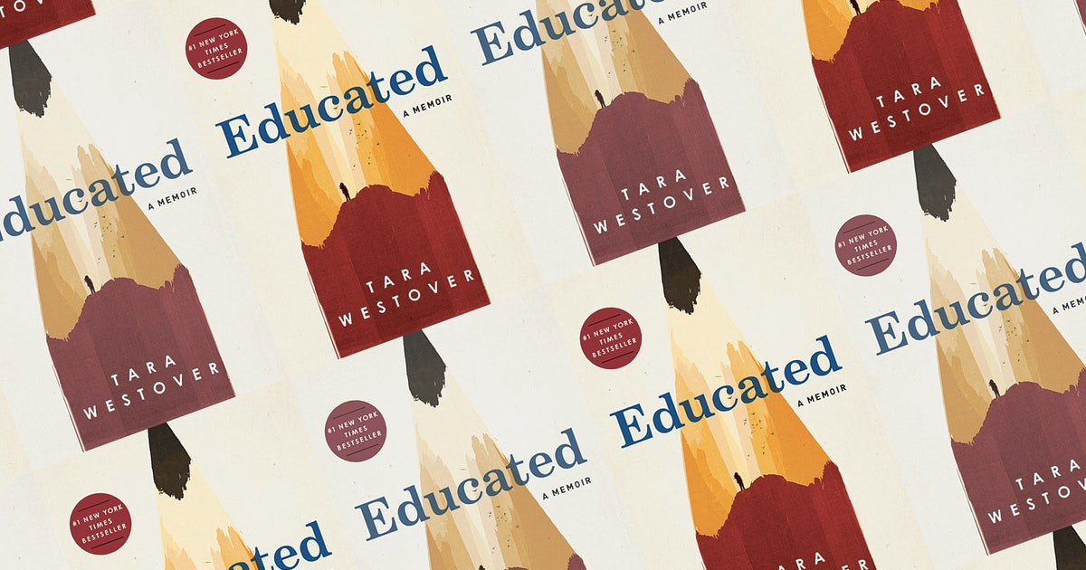 'Educated' By Tara Westover Is The Novel I'm So Jealous You Get To Read For The First Time