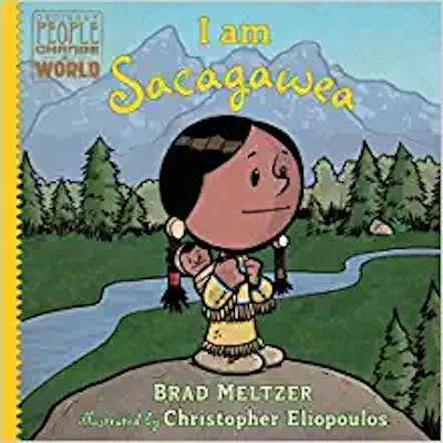 """I Am Sacagawea,"" by Brad Meltzer"