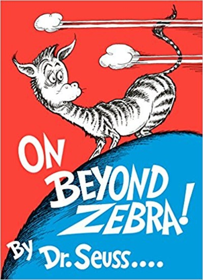 """On Beyond Zebra!"""