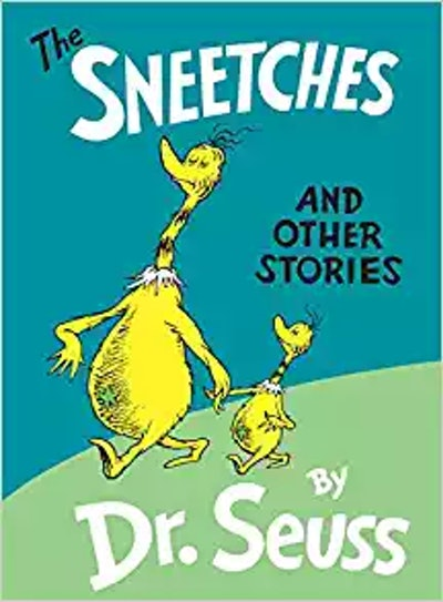 """""""The Sneetches and Other Stories"""""""