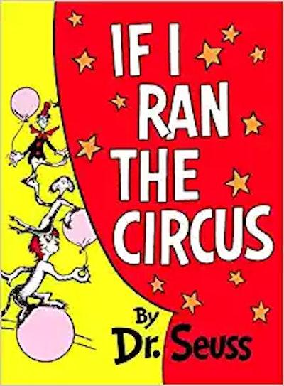 """If I Ran the Circus"""