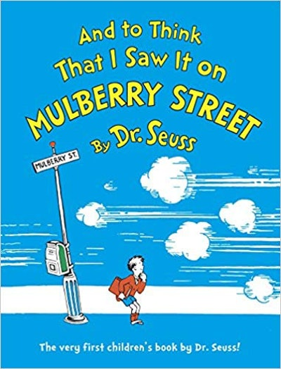 """""""And to Think That I Saw It on Mulberry Street"""""""