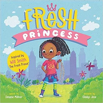 'Fresh Princess' by Denene Millner and Gladys Jose