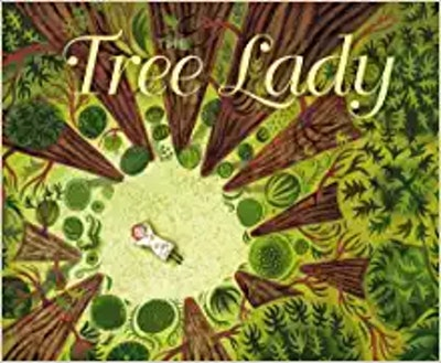 The Tree Lady: The True Story Of How One Tree-Loving Lady Changed A City Forever, by H. Joseph Hopkins