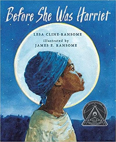 Before She Was Harriet, by Lesa Cline-Hansone