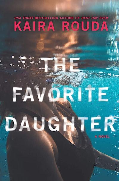 'The Favorite Daughter' by Kaira Rouda