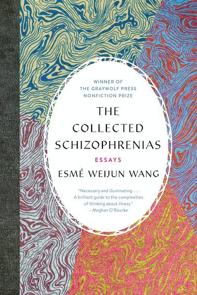 'The Collected Schizophrenias' by Esmé Weijun Wang