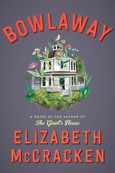 'Bowlaway' by Elizabeth McCracken
