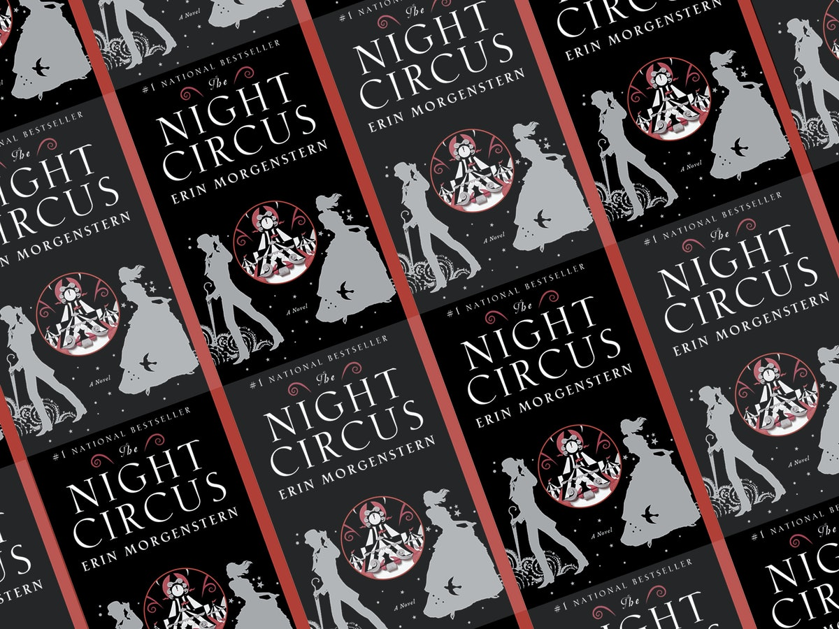 I'm So Jealous You Get To Read 'The Night Circus' By Erin Morgenstern For The First Time