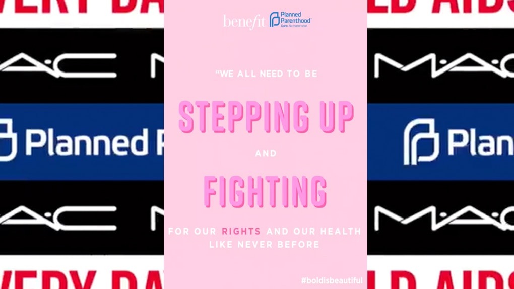 MAC & Benefit Are Supporting Planned Parenthood In The Best