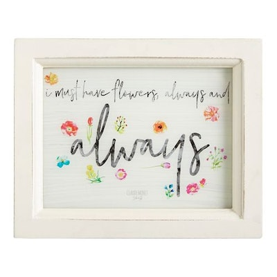 Flowers Always Small Wall Decor