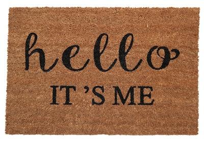 Hello It's Me Doormat