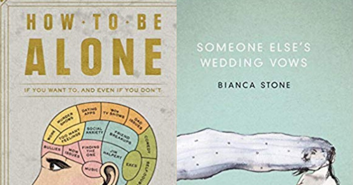 8 Eye-Opening Books To Read If You're Learning To Love Being Single
